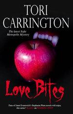 Love Bites : A Sofie Metropolis Novel - Tori Carrington