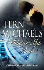 Whisper My Name - Fern Michaels