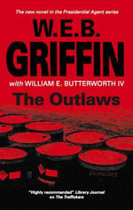 The Outlaws - W. E. B. Griffin