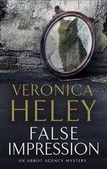False Impression LARGE PRINT - Veronica Heley