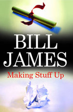 Making Stuff Up : Severn House Large Print Ser. - Bill James