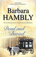 Dead and Buried - Barbara Hambly