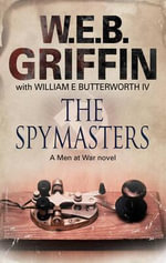 The Spymasters - W. E. B. Griffin