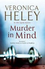 Murder in Mind : Ellie Quicke Mysteries - Veronica Heley