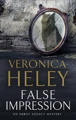 False Impression : a Bea Abbot British Murder Mystery - Veronica Heley