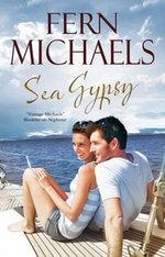 Sea Gypsy : A Contemporary Romance - Fern Michaels