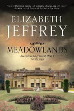Meadowlands : A World War I Family Saga - Elizabeth Jeffrey