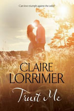 Trust Me - Claire Lorrimer