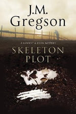 The Skeleton Plot : A Lambert & Hook Police Procedural - J. M. Gregson
