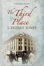 The Third Place : A Viennese Historical Mystery - J. Sydney Jones