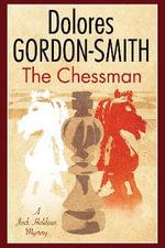 The Chessman : A Jack Haldean 1920s Mystery - Dolores Gordon-Smith