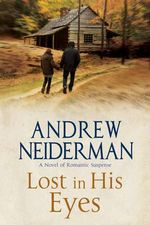Lost in His Eyes : Romantic Suspense - Andrew Neiderman