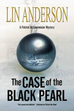 Case of the Black Pearl : A Stylish New Mystery Series Set in the South of France - Lin Anderson
