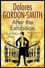 After the Exhibition : a Jack Haldean 1920s Mystery - Dolores Gordon-Smith