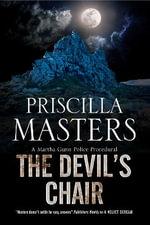 The Devil's Chair : A Martha Gunn Police Procedural - Priscilla Masters