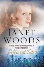 Different Tides : An 1800s Historical Romance Set in Dorset, England - Janet Woods