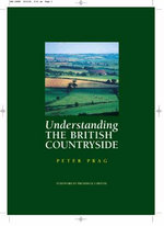 Understanding the British Countryside - Peter A.B. Prag