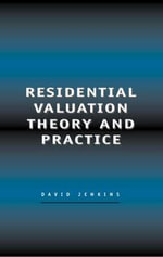 Residential Valuation Theory and Practice - David Jenkins