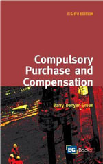 Compulsory Purchase and Compensation : v. 2 - Barry Denyer-Green
