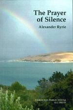 The Prayer of Silence - Alexander Ryrie