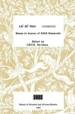 Lai Su Thai : Essays in Honour of Professor E.H.S.Simmonds - J.H.C.S. Davidson