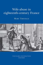 Wife-abuse in Eighteenth-century France - Mary Seidman Trouille