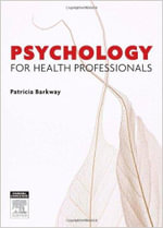 Psychology for Health Professionals : 1st Edition