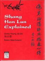Shang Han Lun Explained - Greta Young