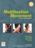 Mobilisation with Movement : The Art and the Science - Professor Bill Vicenzino