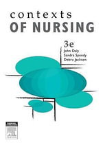 Contexts of Nursing : An Introduction : 3rd Edition - John Daly