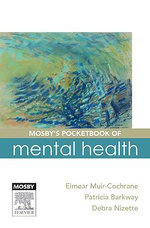 Mosby's Pocketbook of Mental Health - Eimear Muir-Cochrane