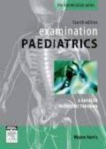 Examination Paedatrics - Wayne Harris
