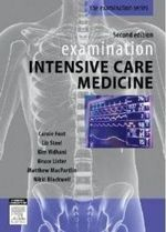 Examination Intensive Care Medicine : Examination - Carole Foot