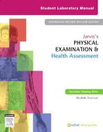 Jarvis's Physical Examination and Health Assessment : Student Laboratory Manual - Elizabeth Denmead