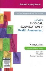 Pocket Companion Jarvis's Physical Examination and Health Assessment : Australian and New Zealand Edition - Clare Cole