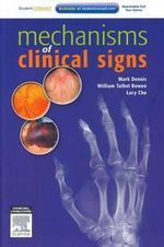 Mechanisms of Clinical Signs - Mark Dennis