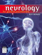 Neurology for General Practitioners - Roy G. Beran