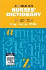 Australian Nurses Dictionary  : 5th Edition - Rhonda Hawley