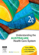 Understanding the Australian Health Care System - Eileen Willis