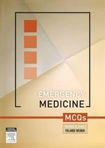 Emergency Medicine MCQs : Australian & New Zealand Edition - Waruna De Alwis
