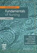 Potter & Perry's Fundamentals of Nursing : Australian & New Zealand Edition : 4th edition, 2012 - Jackie Crisp