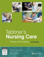 Tabbner's Nursing Care : Theory and Practice - Gabrielle Koutoukidis