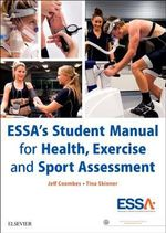 ESSA's Student Manual for Health, Exercise and Sport Assessment - Jeff Coombes