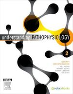 Understanding Pathophysiology - ANZ Adaptation : 2nd Edition - Craft
