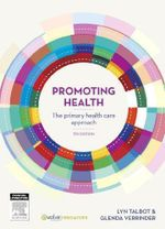 Promoting Health : The Primary Health Care Approach : 5th Edition - Lyn Talbot