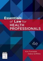 Essentials of Law for Health Professionals - Kim Forrester