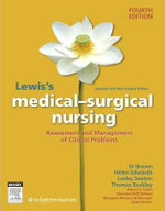 Lewis's Medial Surgical Nursing ANZ : Assessment and Management of Clinical Problems : 4th Edition - Diane Brown