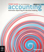 Study Guide Accounting - Business Reporting for Decision Making 4E - Jacqueline Birt