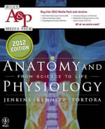 Anatomy and Physiology From Science to Life 2E 2012 Media Pack : Wiley Plus Products - Gail Jenkins