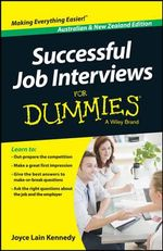 Successful Job Interviews for Dummies, Australian & New Zealand Edition - Kate Southam